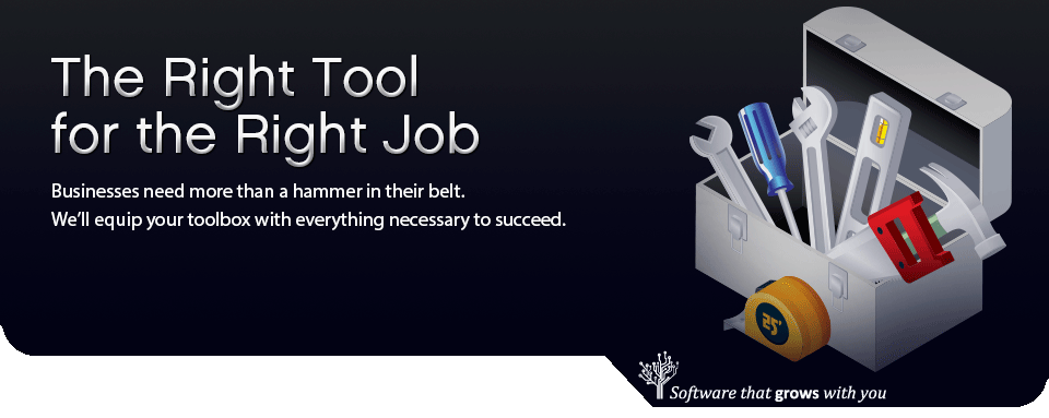 The Right Tool for the Right Job